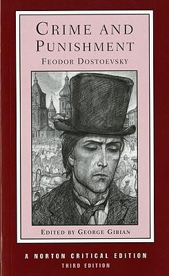 Crime and Punishment By Dostoyevsky, Fyodor/ Gibian, George (EDT)