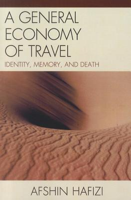 A General Economy of Travel By Hafizi, Afshin